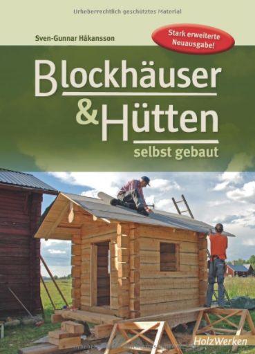 Blockhäuser und Hütten